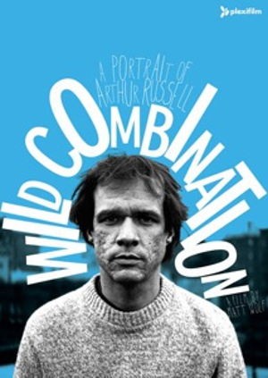 Wild_Combination_A_Portrait_of_Arthur_Russell